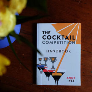 The Cocktail Competition Handbook | Bartender Atlas
