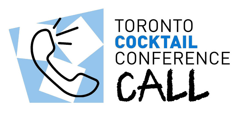 Toronto Cocktail Conference Call